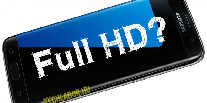 A frissítés után Full HD-re csökkenhet a Samsung Galaxy S7 (edge) felbontása